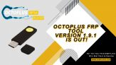 Octoplus FRP Tool v.1.9.1 is out!