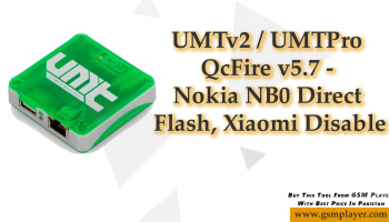UMTv2 / UMTPro – QcFire v5.7 – Nokia NB0 Direct Flash Xiaomi Disable