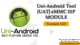 Uni-Android Tool [UAT] eMMC ISP MODULE Version 3.01 – 4th June 2020